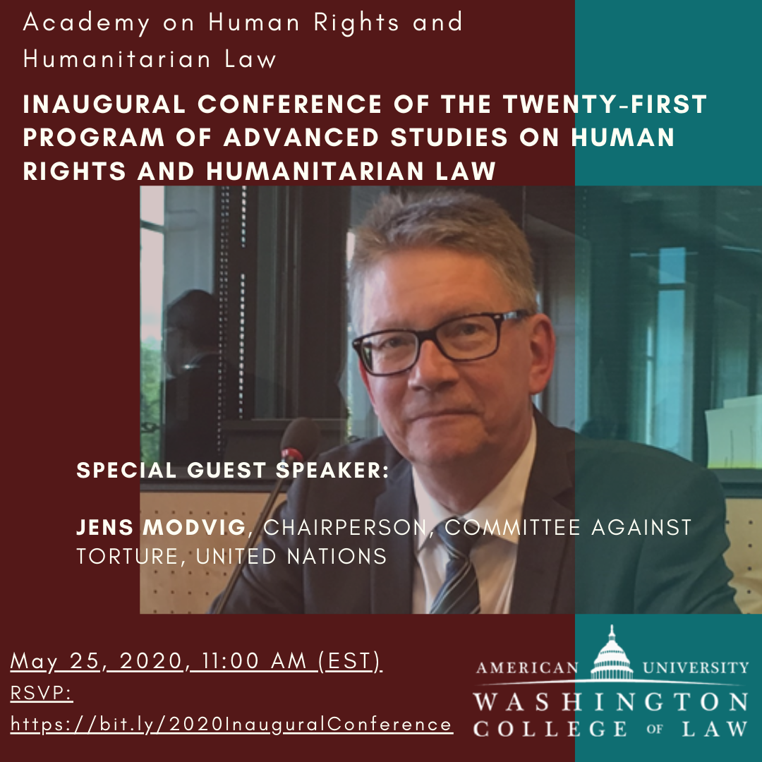 Inaugural Conference of the 21ST Program of Advanced Studies on Human Rights and Humanitarian Law