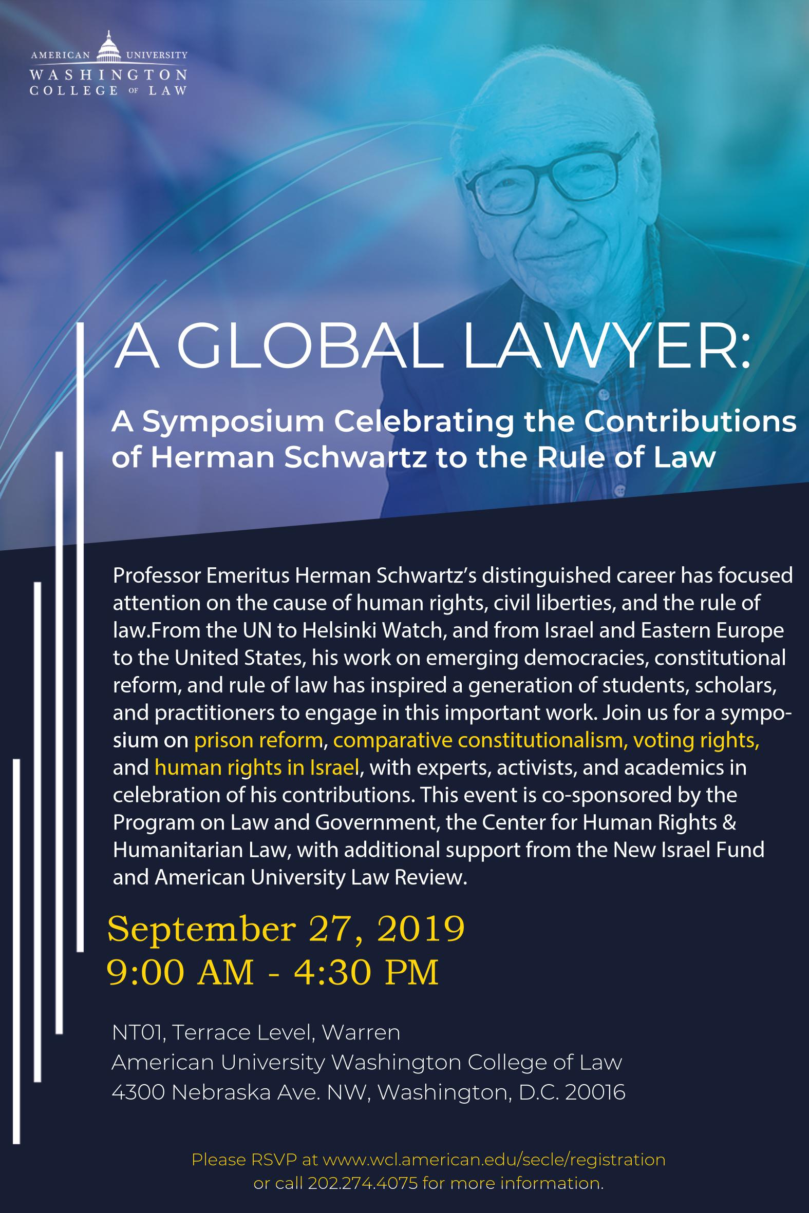 A Global Lawyer: A Symposium Celebrating the Contributions of Herman Schwartz to the Rule of Law
