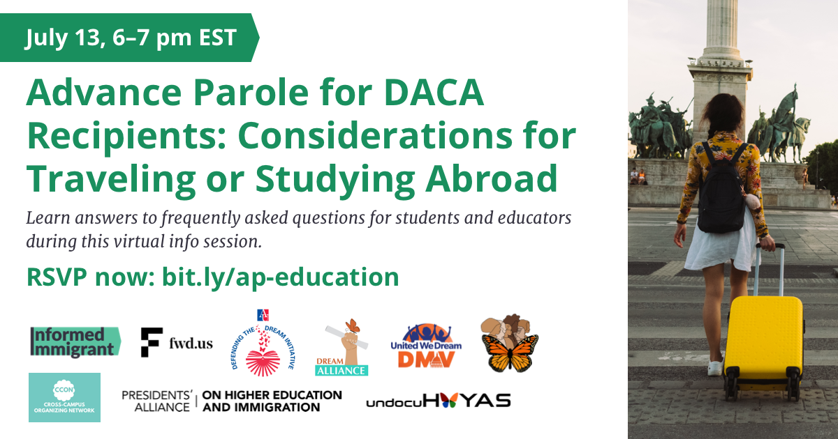 Advance Parole for DACA Recipients: Considerations for Traveling or Studying Abroad