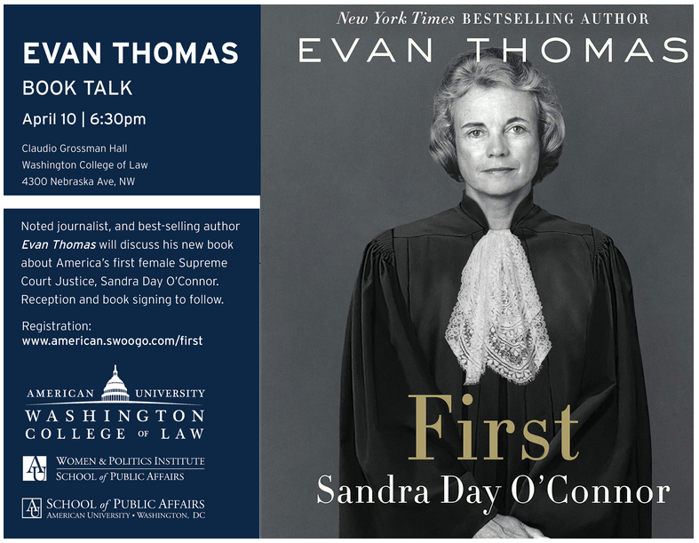 First: Sandra Day O'Connor, Book Talk with New York Times Bestselling Author Evan Thomas