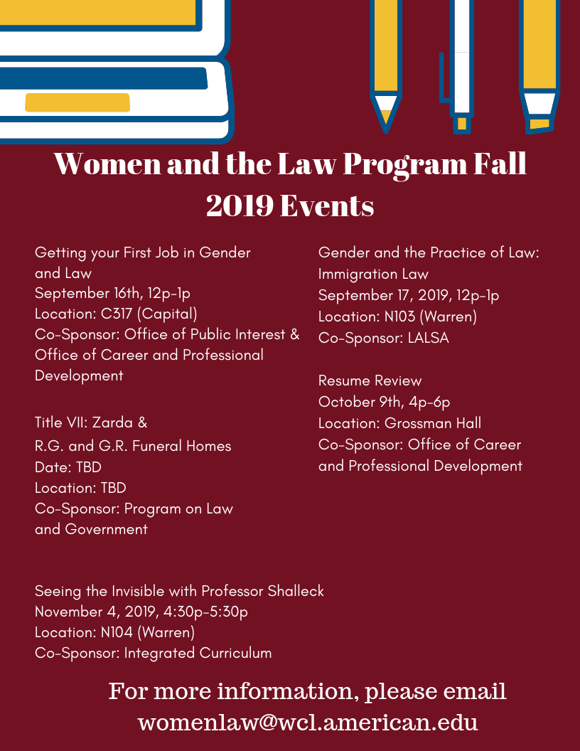 The Fall 2019 Semester is well on its way! Check out the Women and the Law Program events!