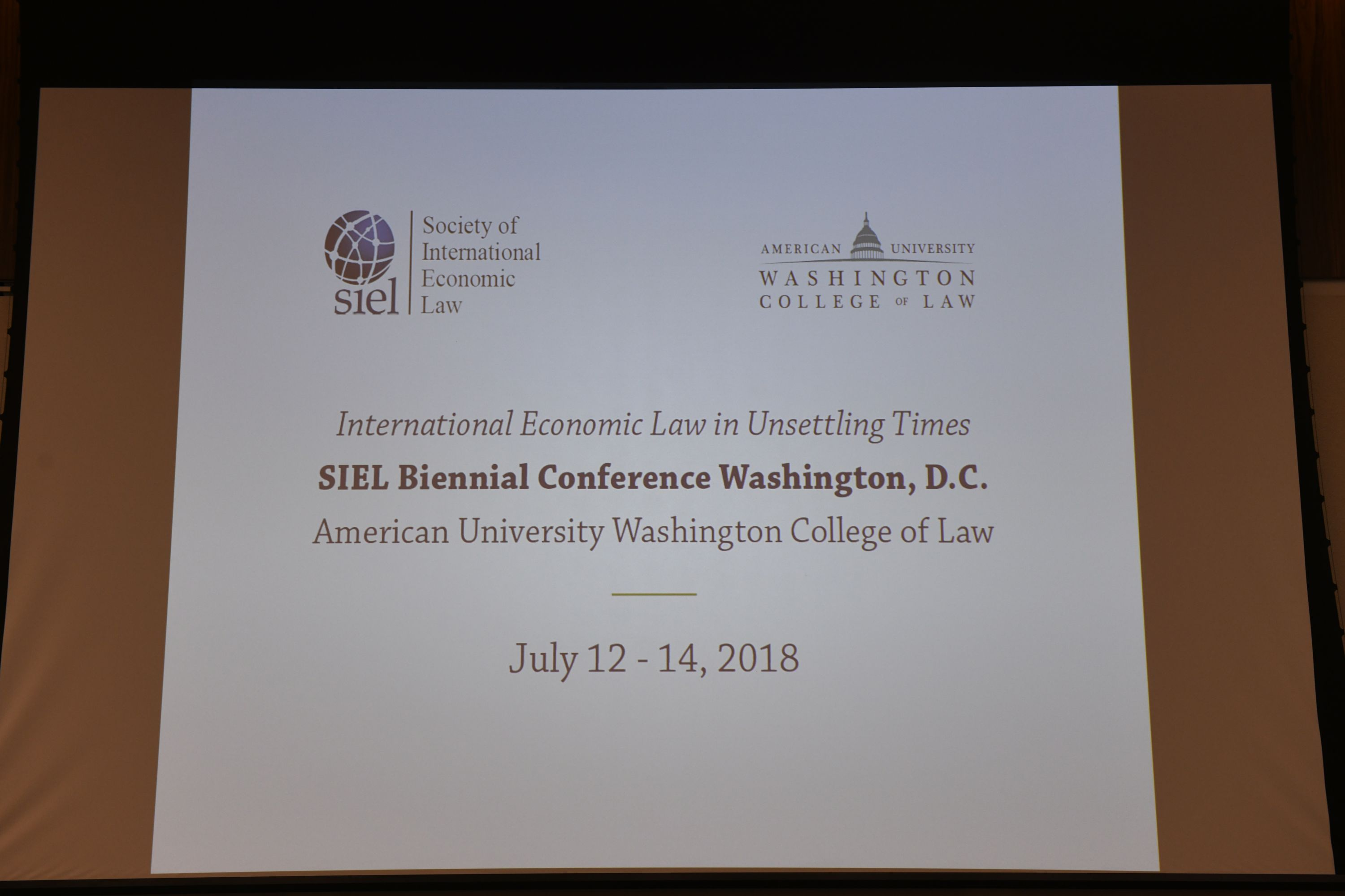 International Economic Law in Unsettling Times - SIEL Biennial Global Conference Washington, DC