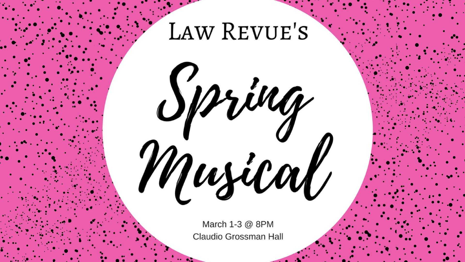 Law Revue 2018 Spring Musical