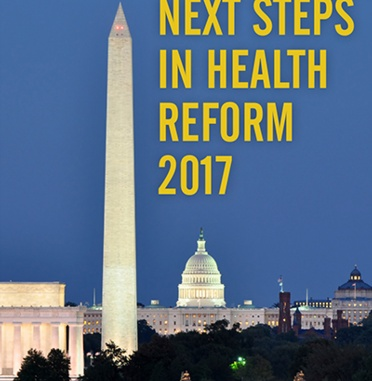 Next Steps in Health Reform 2017