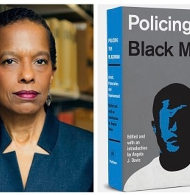 Policing the Black Man, Edited by Professor Angela J. Davis, Addresses the Criminal Justice System's Adverse Impact on African American Boys and Men
