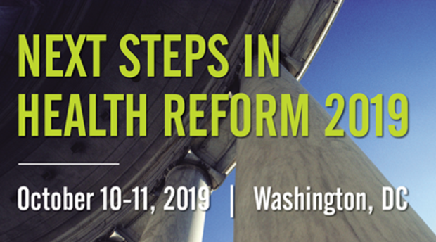 The Next Steps in Health Reform conference will be held Oct. 10-11.